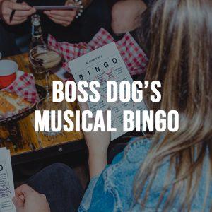Boss Dog's Musical Bingo Tuesdays