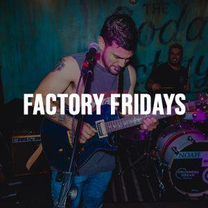 Factory Fridays